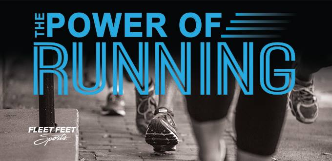 The Power of Running Fleet Feet Sports Madison & Sun Prairie