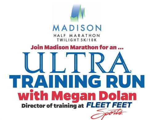 Ultra Training Runs with Fleet Feet Sports & Madison Marathon Events